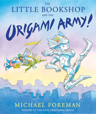 The Little Bookshop and the Origami Army (Hardback)