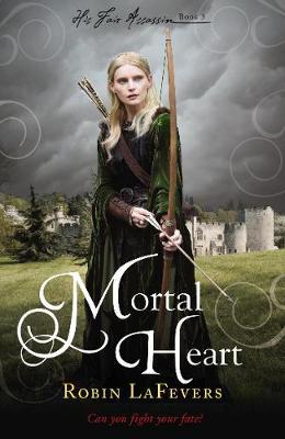 Mortal Heart - His Fair Assassin (Paperback)
