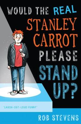 Would the Real Stanley Carrot Please Stand Up? (Paperback)