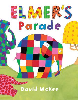 Elmer's Parade (Paperback)