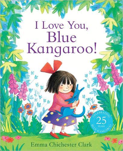 I Love You, Blue Kangaroo! - Blue Kangaroo (Paperback)