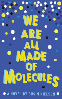 We Are All Made of Molecules (Paperback)
