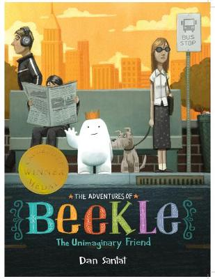 The Adventures of Beekle: The Unimaginary Friend (Paperback)