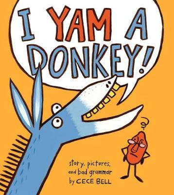 I Yam a Donkey (Paperback)