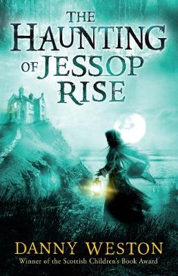 The Haunting of Jessop Rise (Paperback)