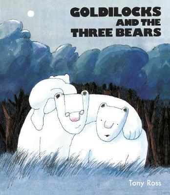 Goldilocks And The Three Bears (Hardback)