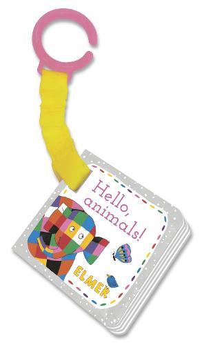 Elmer: Hello, animals!: buggy book (Board book)