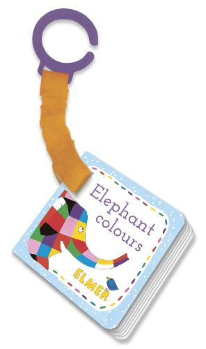 Elmer: Elephant Colours: buggy book (Board book)