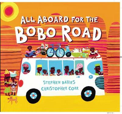All Aboard for the Bobo Road (Paperback)