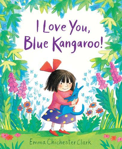 I Love You, Blue Kangaroo! - Blue Kangaroo (Board book)