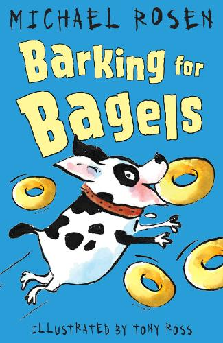 Barking for Bagels - Rosen and Ross (Paperback)