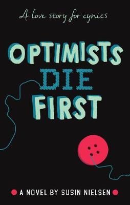 Optimists Die First (Hardback)