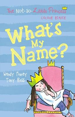 What\'s My Name? (The Not So Little Princess)