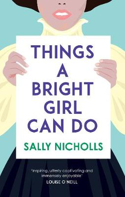 Things a Bright Girl Can Do (Hardback)