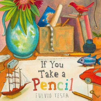 If You Take A Pencil (Paperback)