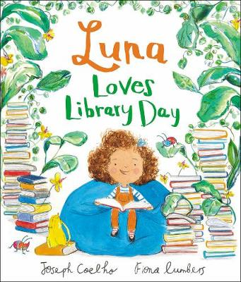 Luna Loves Library Day - Luna Loves... (Hardback)