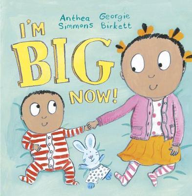 I'm Big Now (Paperback)