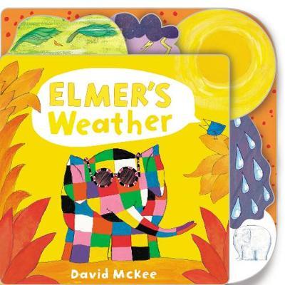 Elmer's Weather: Tabbed Board Book - Elmer Picture Books (Board book)