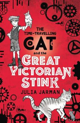 Time-Travelling Cat and the Great Victorian Stink - Time-Travelling Cat (Paperback)