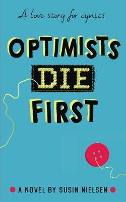 Optimists Die First (Paperback)