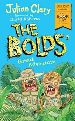 The Bolds' Great Adventure: World Book Day 2018 - The Bolds (Paperback)
