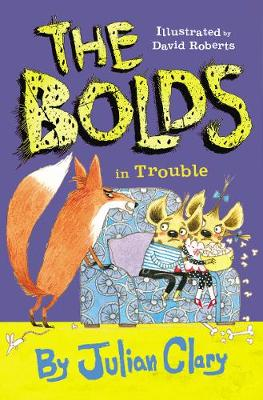 The Bolds in Trouble - The Bolds (Hardback)