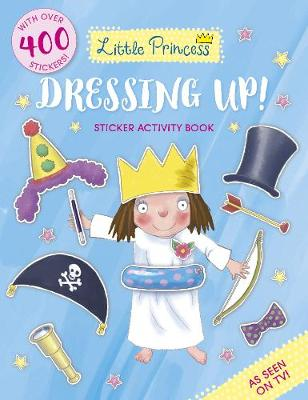 Little Princess Dressing Up! Sticker Activity Book (Paperback)