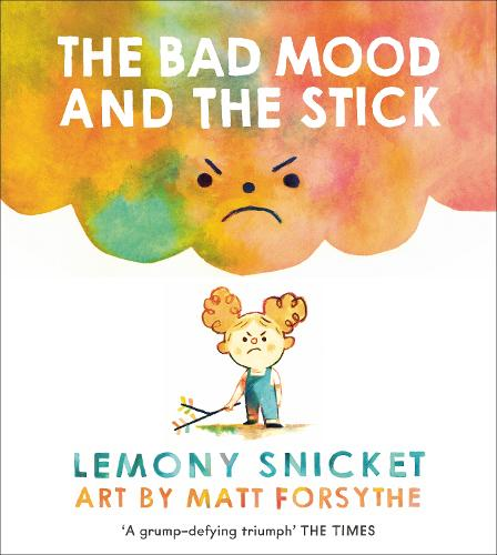 The Bad Mood and the Stick (Paperback)