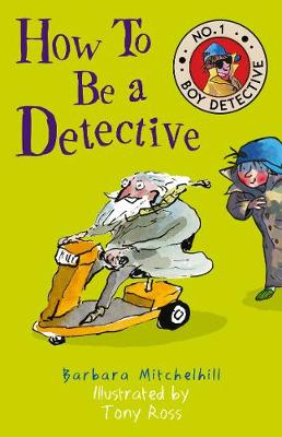 How To Be a Detective (No. 1 Boy Detective) (Paperback)