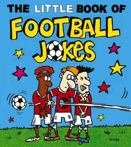 The Little Book of Football Jokes (Paperback)