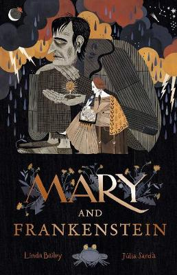 Mary and Frankenstein: The true story of Mary Shelley (Hardback)