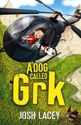 A Dog Called Grk - A Grk Book (Paperback)