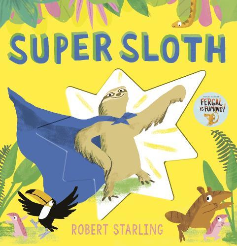 Super Sloth (Hardback)