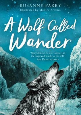 A Wolf Called Wander (Paperback)