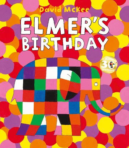 Elmer's Birthday - Elmer Picture Books (Hardback)