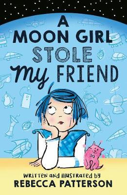 A Moon Girl Stole My Friend - Moon Girl (Paperback)