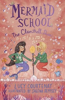 Mermaid School: The Clamshell Show - Mermaid School (Paperback)