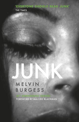 Junk: 25th Anniversary Edition (Paperback)