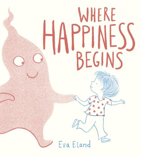 Where Happiness Begins - Big Emotions (Hardback)