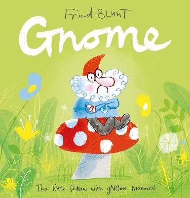 Gnome (Hardback)