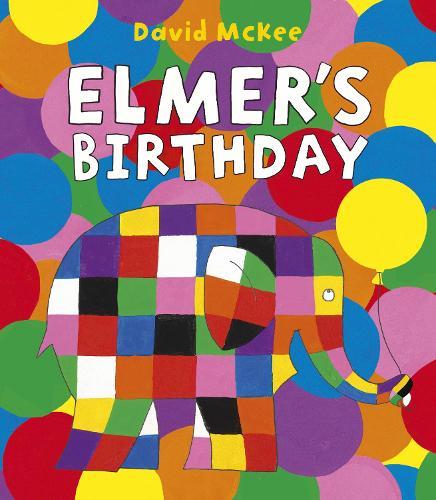 Elmer's Birthday - Elmer Picture Books (Paperback)