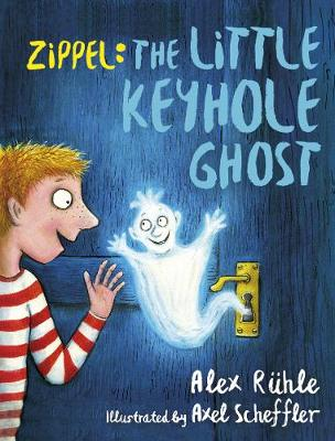 Zippel: The Little Keyhole Ghost (Hardback)