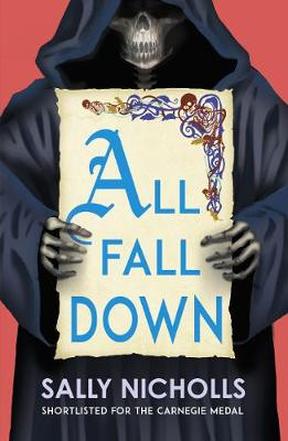 All Fall Down by Sally Nicholls | Waterstones