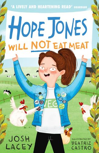 Hope Jones Will Not Eat Meat - Hope Jones Save The World (Paperback)
