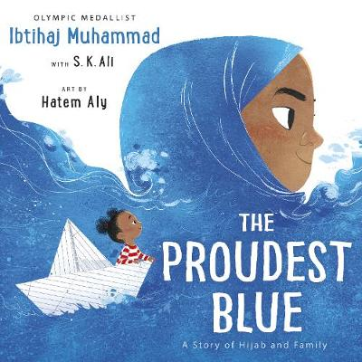 The Proudest Blue (Hardback)