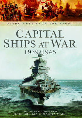 Capital Ships at War, 1939-1945 (Hardback)