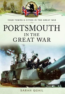 Portsmouth in the Great War (Paperback)