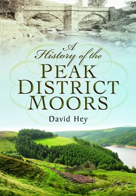 A History of the Peak District Moors (Paperback)