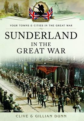 Sunderland in the Great War (Paperback)