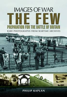 Few: Preparation for the Battle of Britain (Paperback)